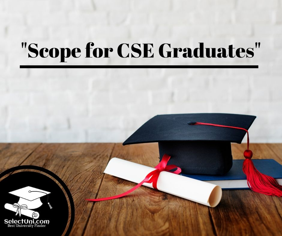 Scope for CSE graduates
